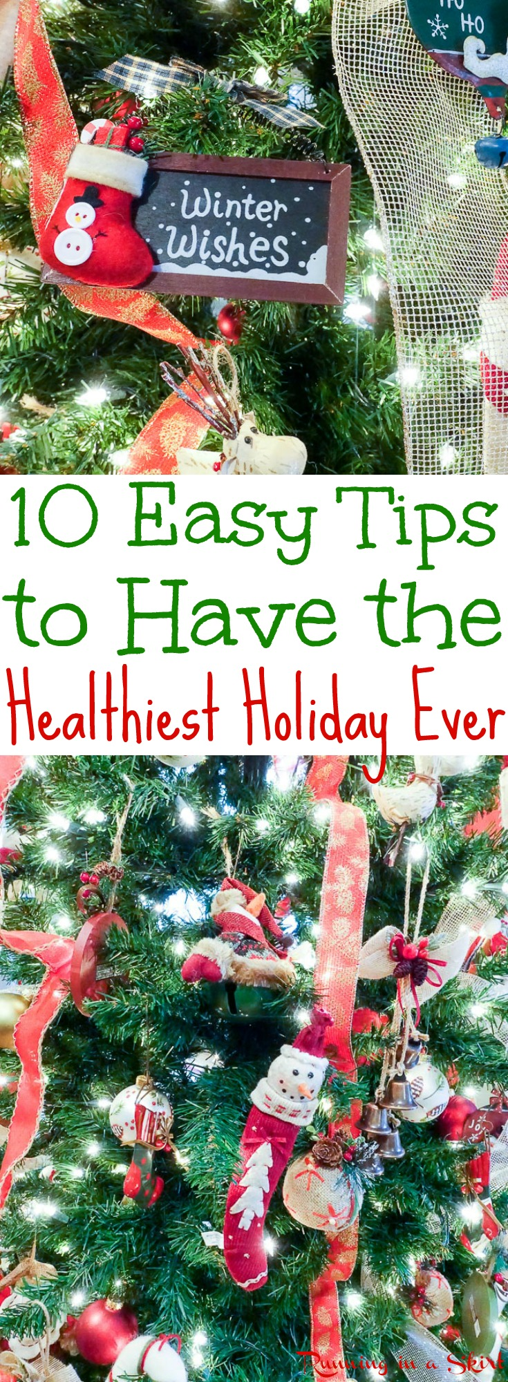 10 Easy Tricks to Have the Healthiest Holiday Ever!  These healthy holiday tips with keep you on track with diet and exercise motivation for Christmas.  Includes food and a workout to get fit and stay in shape. / Running in a Skirt  via @juliewunder