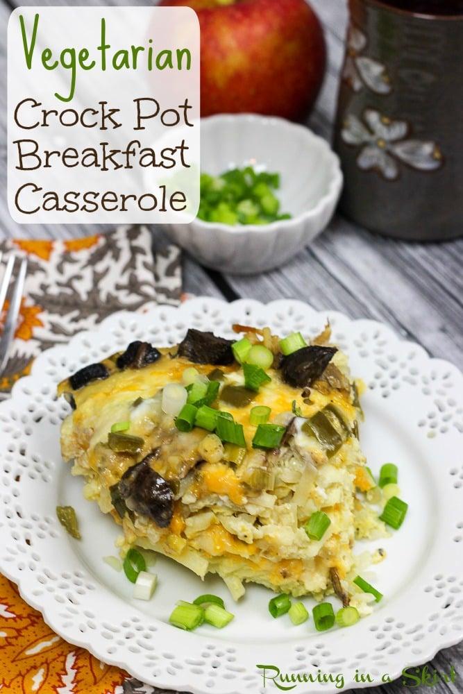 Vegetarian Crock Pot Breakfast Casserole recipe / Running in a Skirt