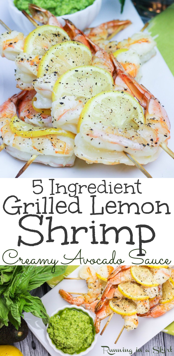 5 Ingredient Easy Lemon Grilled Shrimp Skewers recipe with Avocado Dipping Sauce.  The best, simple summer seafood meal.  You'll love this easy, healthy and fun dinner made on the grill.  Has simple seasoning and avocado sauce.  Gluten free, Low Carb, Keto and Paleo. / Running in a Skirt #shrimp #seafood #pescatarian #avocado #lowcarb #glutenfree #paleo #keto #healthy #grilling via @juliewunder