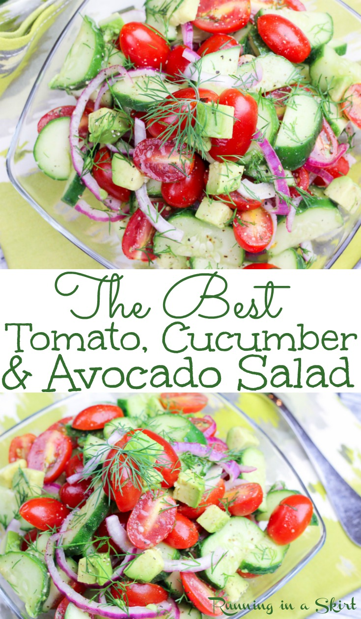 The Best Healthy & Vegan Tomato Cucumber and Avocado Salad recipe. This simple tomato cucumber salad is easy and uses dill, olive oils and rice wine vinegar for the dressing. Low carb, whole 30, 21 day fix, gluten free, dairy free, vegan, paleo, vegetarian & clean eating. / Running in a Skirt via @juliewunder