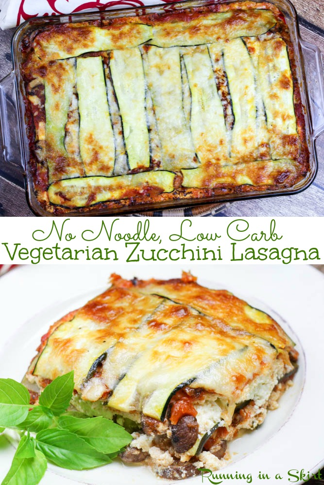 Vegetarian Zucchini Lasagna recipe - healthy, no noodles, low carb vegetable lasagna! Filled with marinara, ricotta, cheese and portobello mushrooms. The perfect gluten free & plant based comfort foods! / Running in a Skirt #lowcarb #vegetarian #glutenfree #lasagna #recipe #healthy #healthyrecipe via @juliewunder