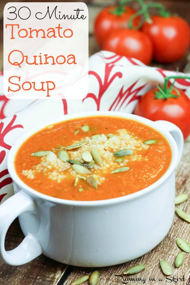 30 Minute Tomato Quinoa Soup - Way better than a can! Complete Vegan or Vegetarian meal!/ Running in a Skirt