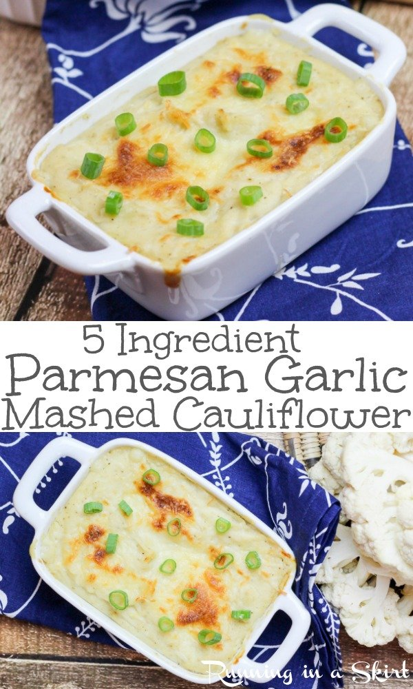 5 Ingredient Low Carb Parmesan Garlic Mashed Cauliflower - the best healthy, simple and easy recipe for creamy cauliflower. Bake in the oven for a golden crust! Clean eating using greek yogurt and no butter. Uses blender without the processor. Greek side dish or Thanksgiving side dish. / Running in a Skirt #recipe #healthy #cauliflower #lowcarb #greekyogurt #thanksgivig #sidedish #healthyrecipe #vegetarian #vegetable via @juliewunder