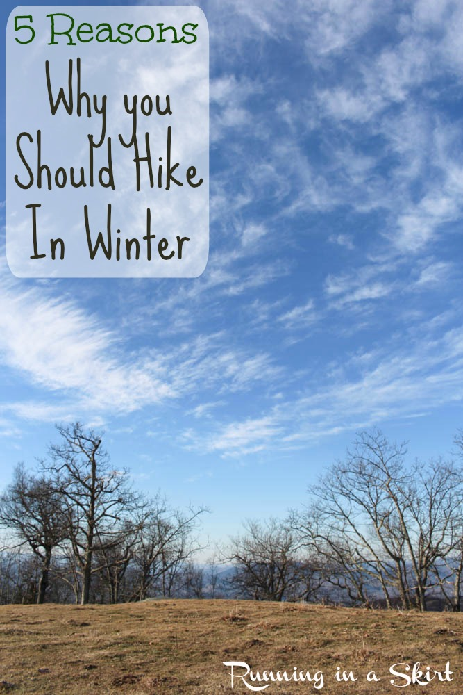 5 Reasons Why You Should Hike in Winter