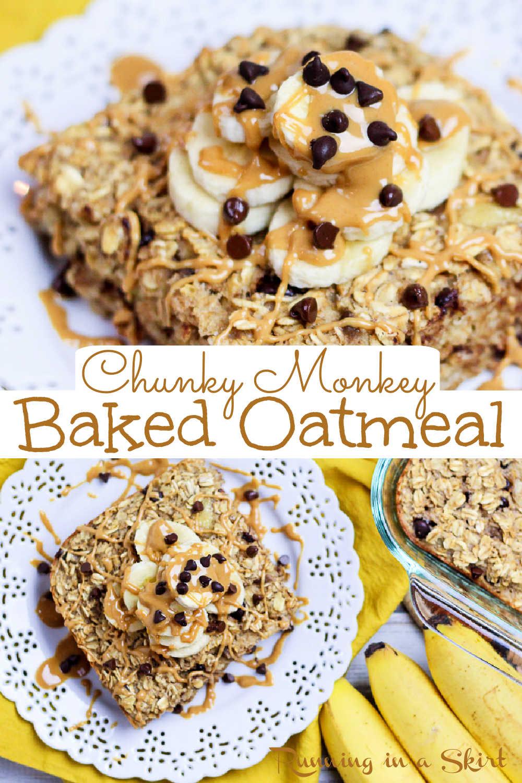 Peanut Butter Chunky Monkey Baked Oatmeal via @juliewunder