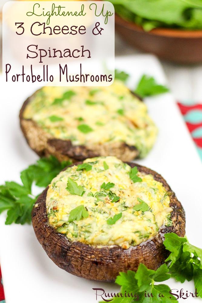 Lightened Up 3 Cheese and Spinach Stuffed Portobello Mushroom Caps / Running in a Skirt
