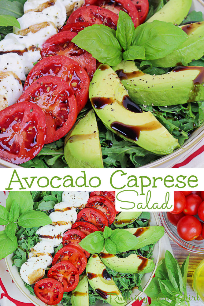 Avocado Caprese Salad recipe with tomato, mozzarella and avocado. Topped with balsamic vinegar this Caprese Salad with Avocado is another level of summer goodness! Perfect for a healthy summer lunch idea, bbq, potluck or cookout side dish. This healthy summer salad is vegetarian, low carb, clean eating and keto. / Running in a Skirt #vegetarian #healthysalad #caprese #avocado #cookoutrecipe via @juliewunder