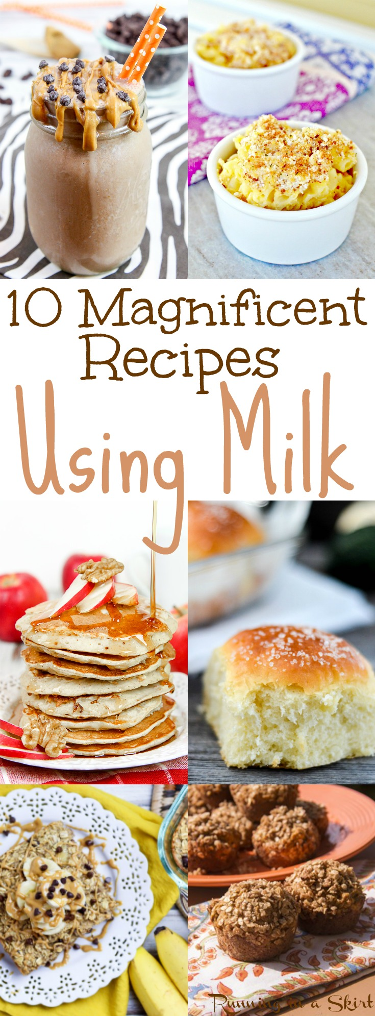 10 Magnificent Recipes Using Milk / Running in a Skirt