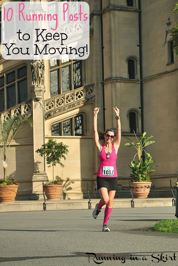 Runner Motivation - 10 Running Posts to Keep You Moving on Hard Days - National Running Day / Running in a Skirt