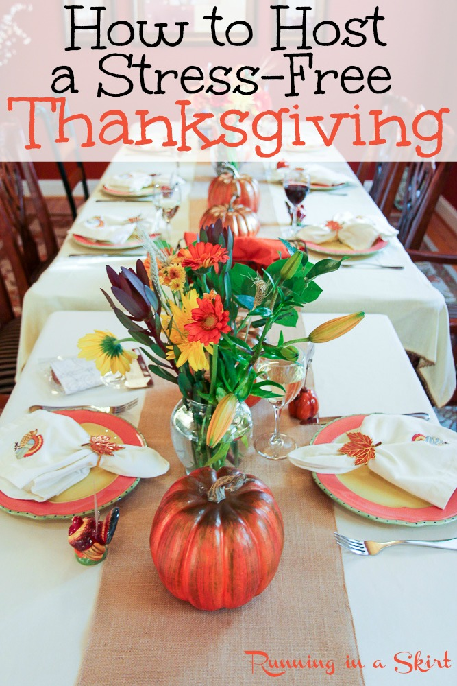 How to Host Thanksgiving Dinner - everything you need to know to plan and execute your first Thanksgiving hosting. Includes Thanksgiving Dinner ideas, tips, decor, table settings, recipes and a weekly schedule to get it all done without the stress. / Running in a Skirt via @juliewunder
