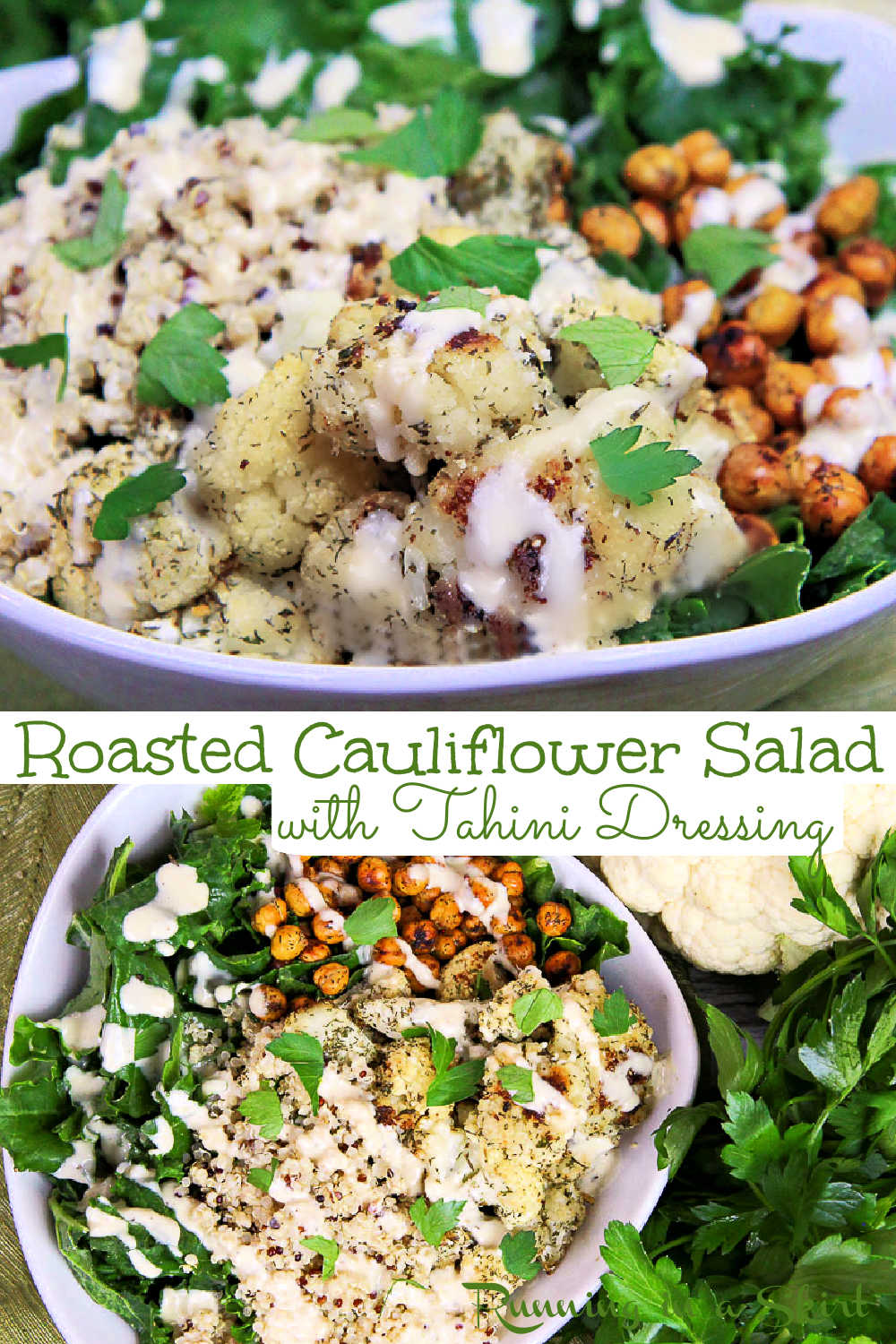 Roasted Cauliflower Salad with Crispy Ranch Chickpeas and with Lemon Tahini Dressing recipe. This is the best hearty roasted cauliflower salad with tahini, kale, quinoa, and with chickpeas. The perfect healthy yet filling vegan salad with a creamy dressing. Clean eating and delicious. Vegan, Vegetarian, Gluten Free, Whole 30, Low Carb / Running in a Skirt #vegan #glutenfree #cleaneating #salad #cauliflower #healthyrecipes via @juliewunder