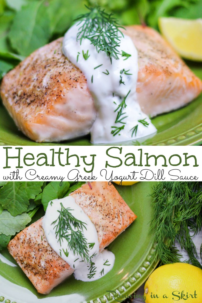 Healthy Salmon with Creamy Greek Yogurt dill sauce pin