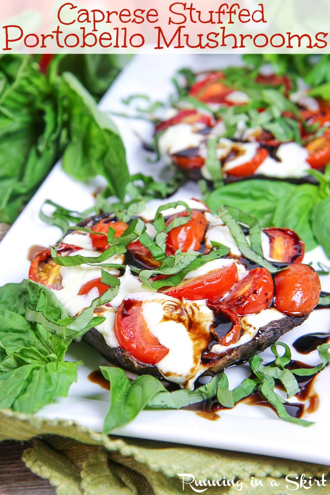 Healthy Caprese Stuffed Portobello Mushrooms recipe- SO Easy! Brushed with garlic and stuffed with tomato and fresh mozzarella.  Low carb, gluten free and vegetarian.  Grilled or baked. / Running in a Skirt #recipe #vegetarian #lowcarb #glutenfree #caprese #grilling #vegetariancooking  via @juliewunder