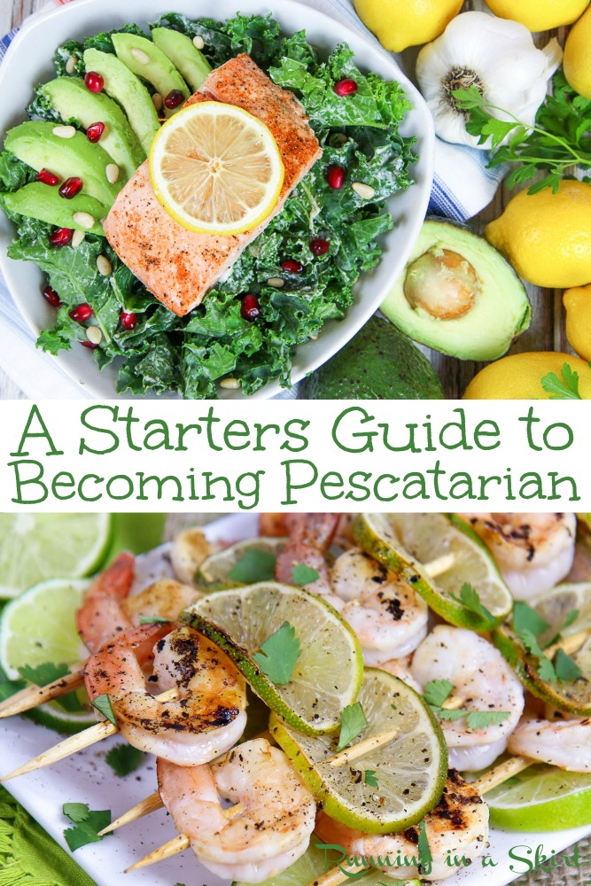 Pescatarian for Beginners: A Starters Guide to Becoming Pescatarian and living the lifestyle. Includes answers to what is a pescatarian, benefits vs vegetarian or vegan diet, facts, food, and recipes. If you are curious how to be a pescatarian... start here! / Running in a Skirt #pescatarian #recipe #vegetarian #healthyliving #fish #seafood #recipe via @juliewunder