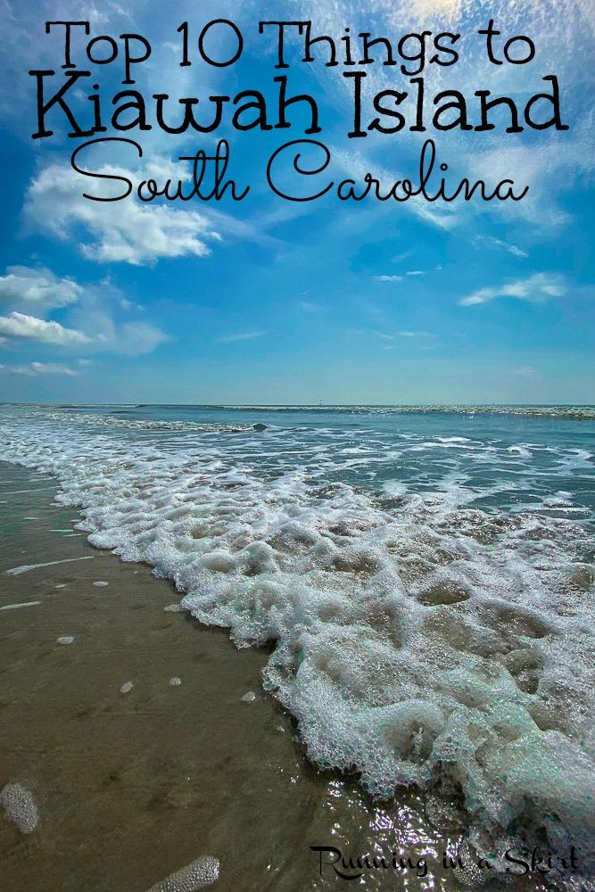 Top 10 Things to Do Kiawah Island South Carolina pinterest pin